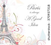 romantic background with eiffel ...   Shutterstock .eps vector #370937318