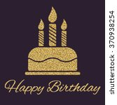 the birthday cake with candles. ... | Shutterstock .eps vector #370938254