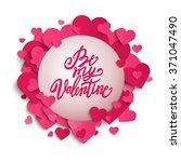 be my valentine handwritten... | Shutterstock .eps vector #371047490