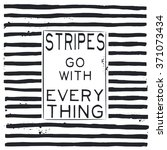 stripes go with everything ... | Shutterstock .eps vector #371073434