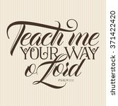 Teach Me Your Way O Lord Psalm...