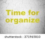 time concept  time for organize ... | Shutterstock . vector #371965810