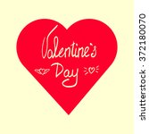 valentines day  hand lettering... | Shutterstock .eps vector #372180070