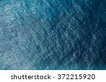 sea surface aerial view | Shutterstock . vector #372215920