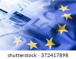 Euro Flag. Euro Money. Euro...