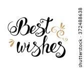 best wishes lettering... | Shutterstock .eps vector #372488638