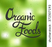 organic food label. vector... | Shutterstock .eps vector #372507193