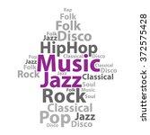 text cloud. music wordcloud....   Shutterstock .eps vector #372575428