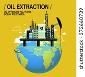 oil extraction upon sea in flat ... | Shutterstock .eps vector #372660739