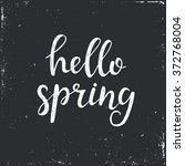 hello spring. hand drawn... | Shutterstock .eps vector #372768004