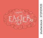 happy easter hand lettering... | Shutterstock .eps vector #372935920