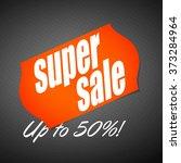 super sale banner. sale... | Shutterstock .eps vector #373284964