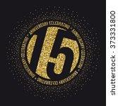 fifteen years anniversary... | Shutterstock .eps vector #373331800