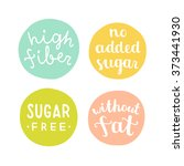 high fiber  sugar free  without ... | Shutterstock .eps vector #373441930