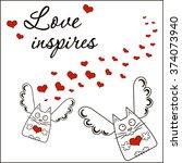 love inspires. card on the... | Shutterstock .eps vector #374073940