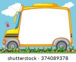 border design with schoolbus in ... | Shutterstock .eps vector #374089378
