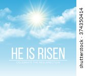 he is risen. easter background. ...   Shutterstock .eps vector #374350414