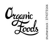organic food label. vector... | Shutterstock .eps vector #374373166
