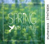 Spring Is Coming Card Design....