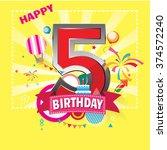 happy birthday 5 date   fun... | Shutterstock .eps vector #374572240