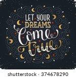 hand written inspirational... | Shutterstock .eps vector #374678290