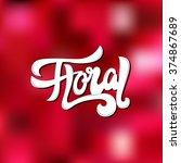 floral shop    logo  poster ... | Shutterstock .eps vector #374867689