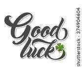 Good Luck Hand Lettering....
