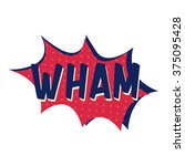 """explosion with text """"wham"""" 