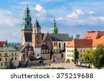 Wawel Cathedral On Wawel Hill...