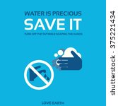 water is precious save it turn... | Shutterstock .eps vector #375221434