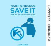 water is precious save it turn...