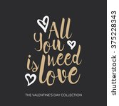 all you need is love   hand... | Shutterstock .eps vector #375228343