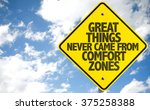 great things never came from... | Shutterstock . vector #375258388