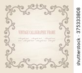 vintage calligraphic frame on... | Shutterstock .eps vector #375333808