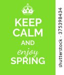 keep calm and enjoy spring.... | Shutterstock .eps vector #375398434