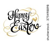 Happy Easter. Text. Lettering...