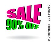 sign of sale 90  off. special... | Shutterstock .eps vector #375548050