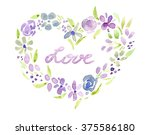watercolor. heart with the... | Shutterstock . vector #375586180