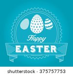 happy easter design  | Shutterstock .eps vector #375757753