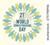 world down syndrome day. | Shutterstock .eps vector #375798946