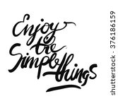 enjoy the simple things. hand... | Shutterstock .eps vector #376186159