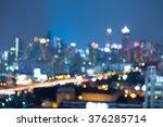 blurred bokkeh night lights... | Shutterstock . vector #376285714