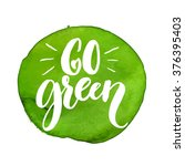 go green label. handmade... | Shutterstock .eps vector #376395403
