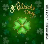 clovers and original lettering... | Shutterstock .eps vector #376455406