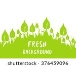 springtime and summertime fresh ... | Shutterstock .eps vector #376459096