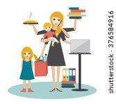 multitask woman. mother ... | Shutterstock .eps vector #376584916