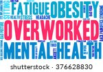 overworked word cloud on a... | Shutterstock .eps vector #376628830