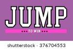 varsity slogan graphic for t... | Shutterstock . vector #376704553