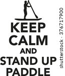 keep calm and stand up paddle | Shutterstock .eps vector #376717900