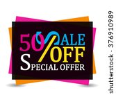 sale 50 off discount tag... | Shutterstock .eps vector #376910989